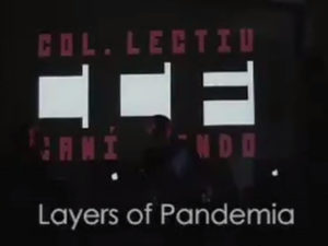 Pantallazo del vídeo Layers of Pandemia, por CCF